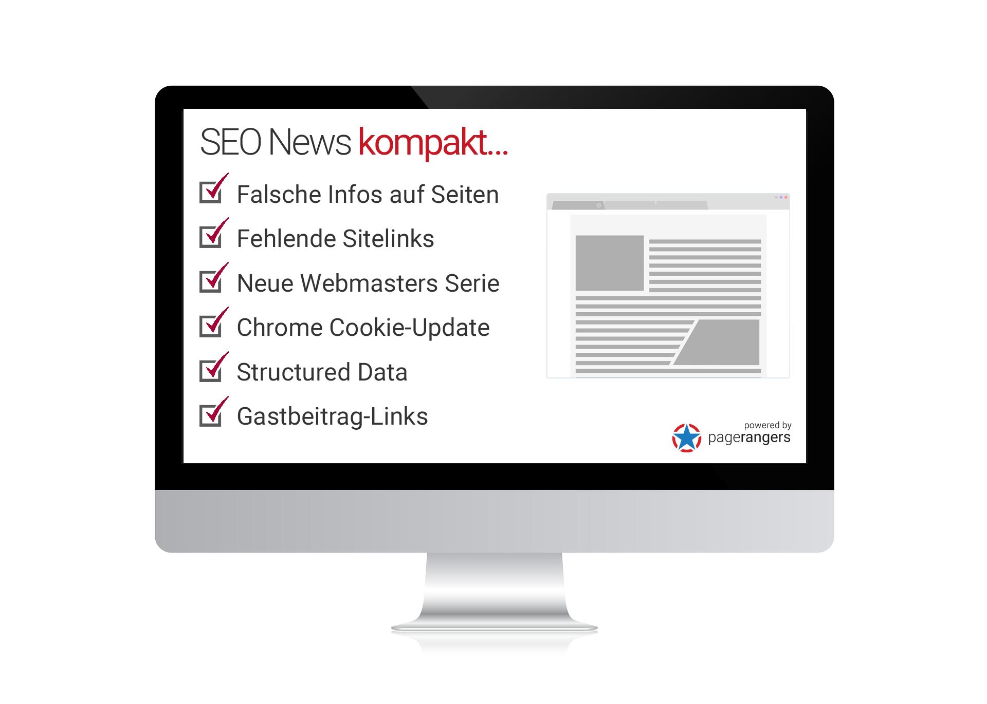 Falsche Infos auf Seiten, Fehlende Sitelinks, Neue Webmasters Serie, Chrome Cookie-Update, Structured Data, Gastbeitrag-Links